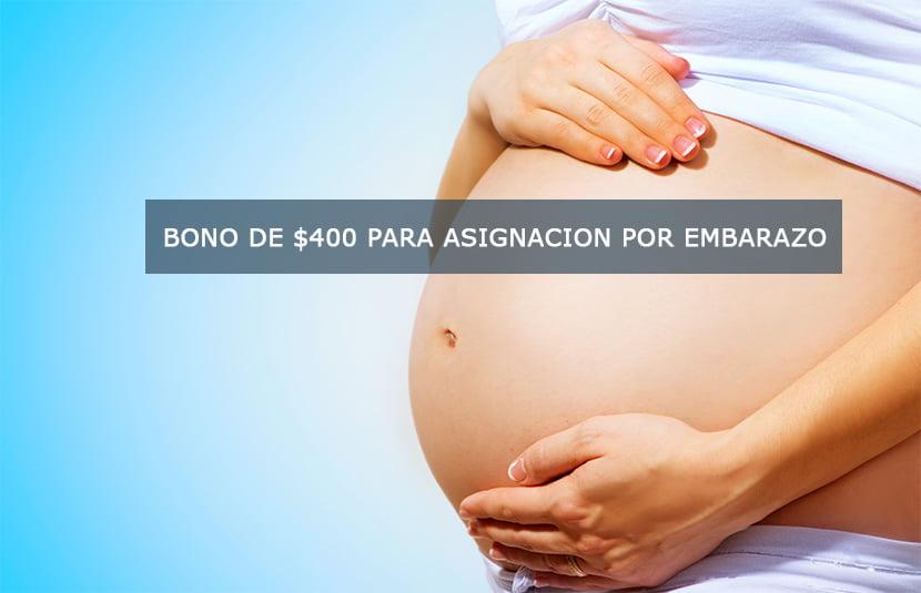 Bono de $400 para Asignación por Embarazo