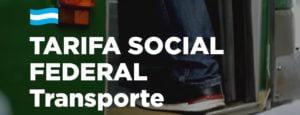 Como acceder a la Tarifa Social Federal de Transporte