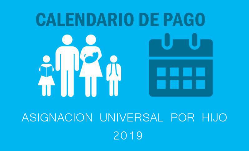 Fecha de cobro Asignación Universal por Hijo Enero y Febrero
