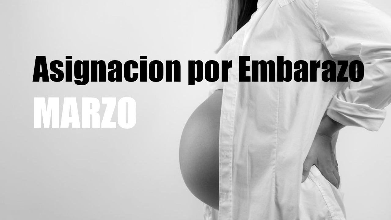 Fecha de pago Asignación por Embarazo Marzo