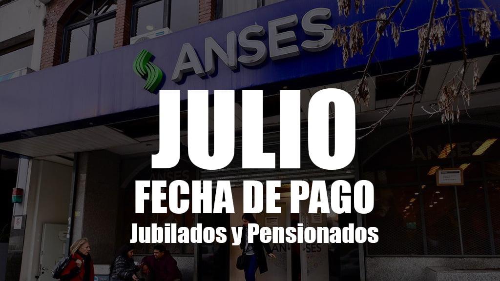 Fecha de cobro Jubilados y Pensionados de JULIO