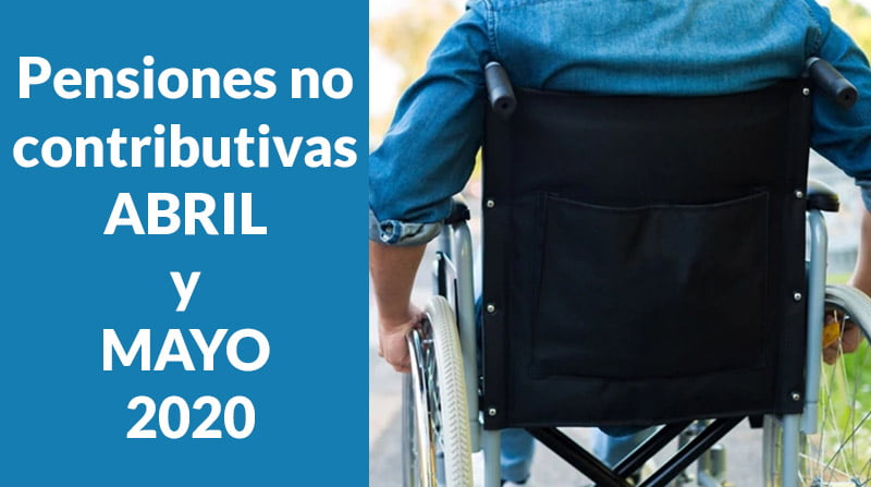 Pensiones no contributivas ABRIL